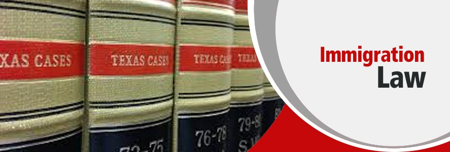 Immigration Law in Greater Fort Worth, Texas